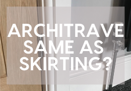 Is Architrave The Same As Skirting