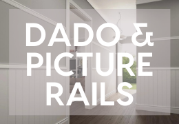 How To Make Dado and Picture Rails Work In Modern Interiors