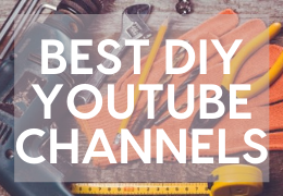 Five DIY & Home Renovation Channels You Should Follow On YouTube