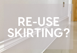 Can you re-use skirting